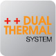 DUAL THERMAL SYSTEM